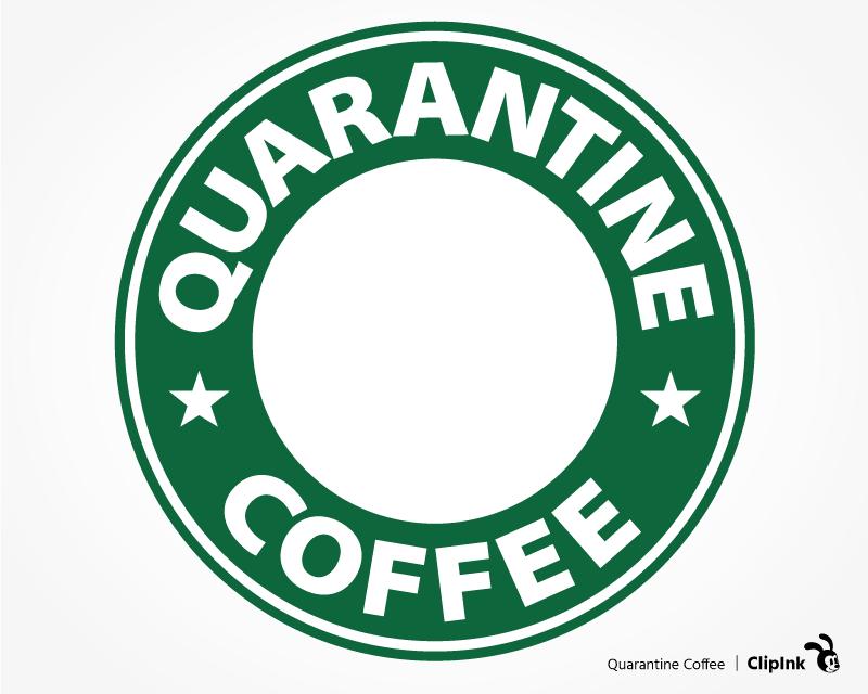 Starbucks Quarantine Svg Cut File Clipart Png Clipink