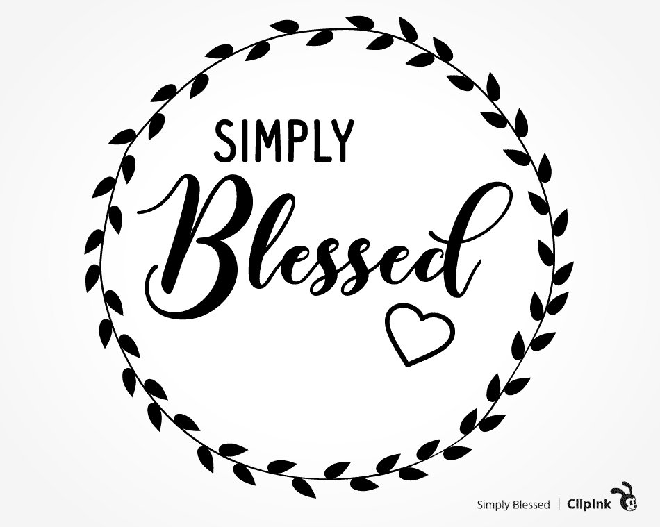 Blessed Svg Simply Blessed Saying Svg Png Eps Dxf Pdf Clipink